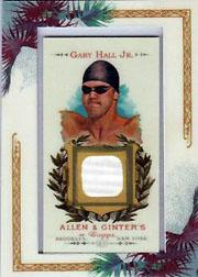 2007 Topps Allen and Ginter Relics #GH Gary Hall Jr. D/250 *
