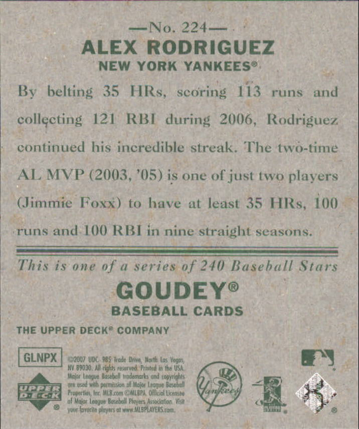 2007 Upper Deck Goudey #224 Alex Rodriguez SP back image