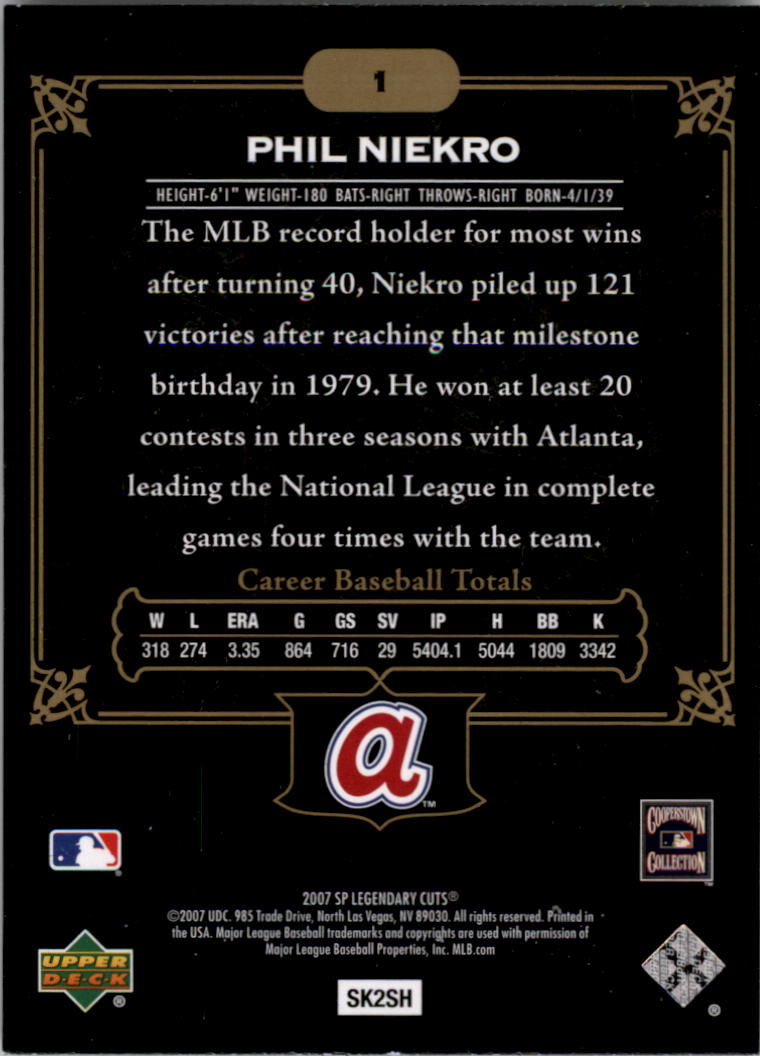 2007 SP Legendary Cuts #1 Phil Niekro back image