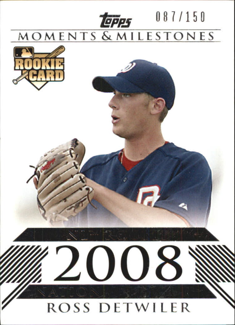 2008 Topps Moments and Milestones #180 Ross Detwiler RC