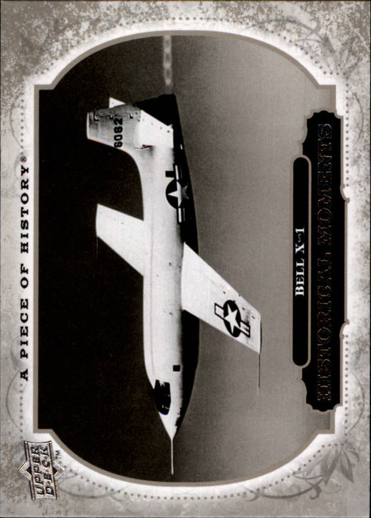 2008 UD A Piece of History #171 Bell X-1 Breaks Sound Barrier