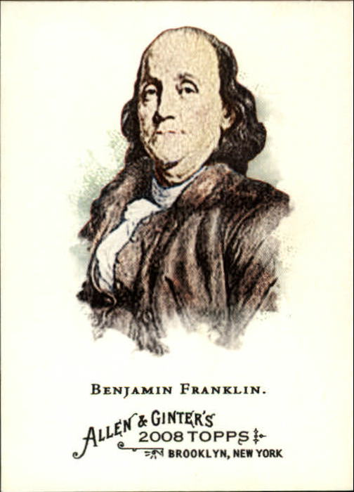 2008 Topps Allen and Ginter #3 Benjamin Franklin