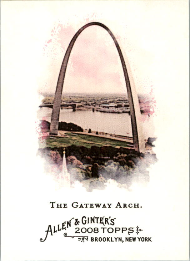 2008 Topps Allen and Ginter #122 The Gateway Arch