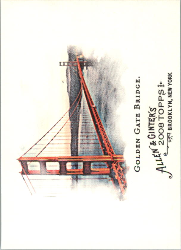 2008 Topps Allen and Ginter #128 Golden Gate Bridge