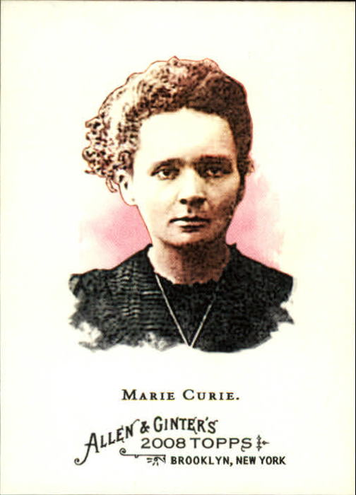 2008 Topps Allen and Ginter #167 Marie Curie