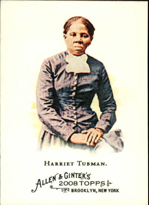 2008 Topps Allen and Ginter #183 Harriet Tubman