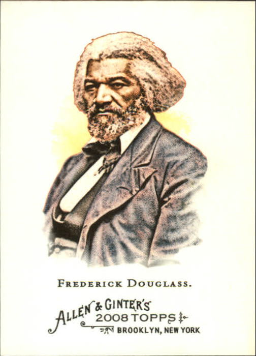 2008 Topps Allen and Ginter #227 Frederick Douglass