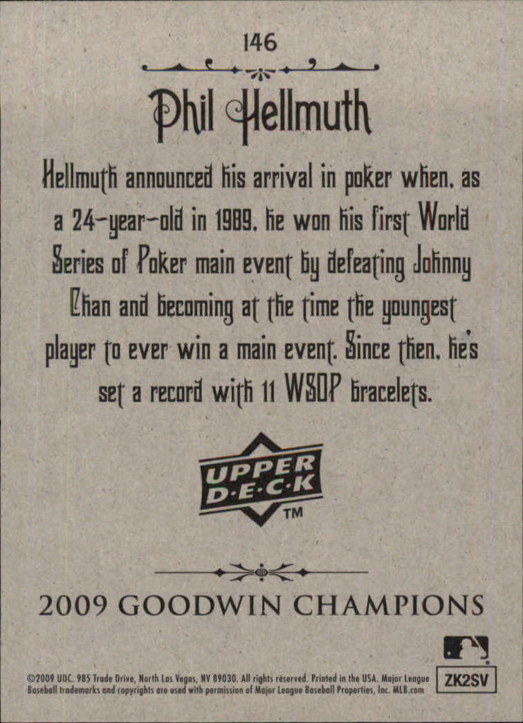 2009 Upper Deck Goodwin Champions #146 Phil Hellmuth back image