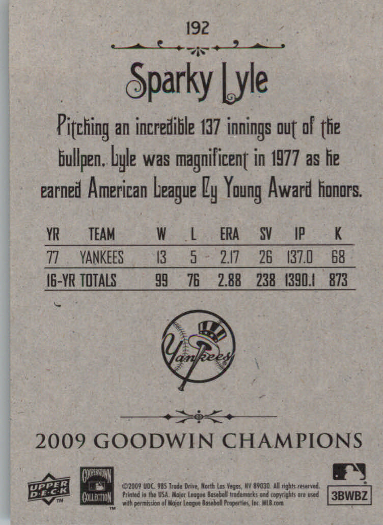 2009 Upper Deck Goodwin Champions #192 Sparky Lyle CL SP