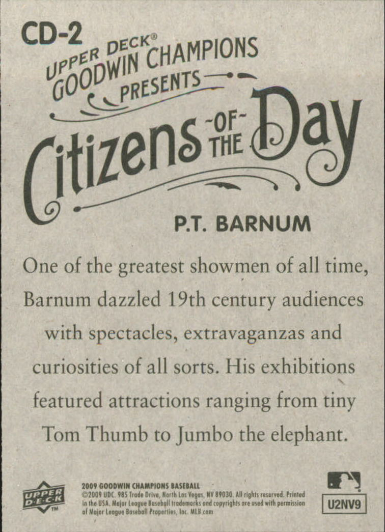 2009 Upper Deck Goodwin Champions Citizens of the Day #CD2 P.T. Barnum