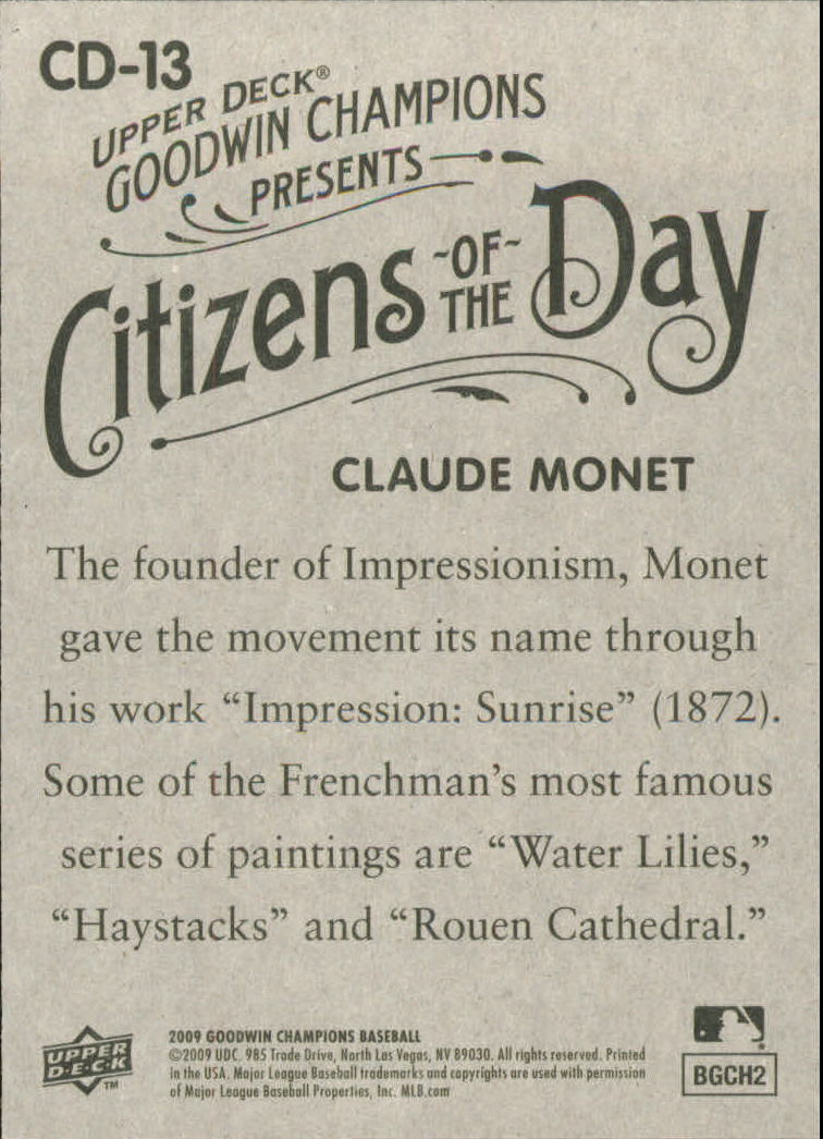 2009 Upper Deck Goodwin Champions Citizens of the Day #CD13 Claude Monet back image