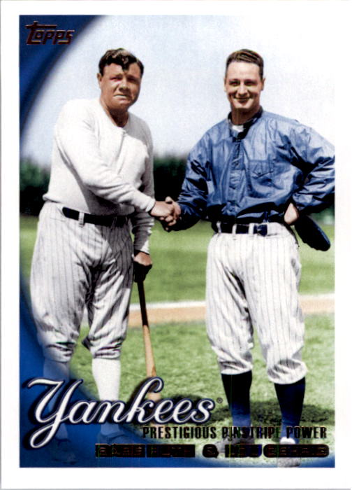 2010 Topps #637 Babe Ruth/Lou Gehrig