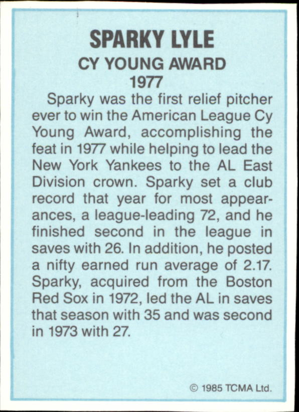 1985 TCMA Cy Young Award #7 Sparky Lyle