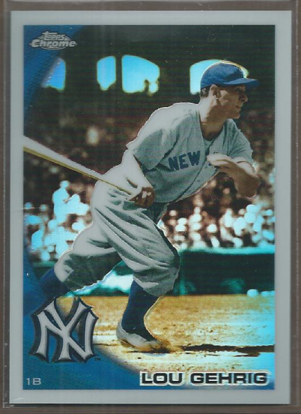 2010 Topps Chrome Wrapper Redemption Refractors #223 Lou Gehrig