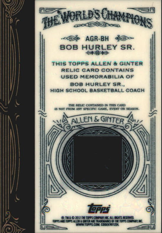 2012 Topps Allen and Ginter Relics #BH Bob Hurley Sr. back image