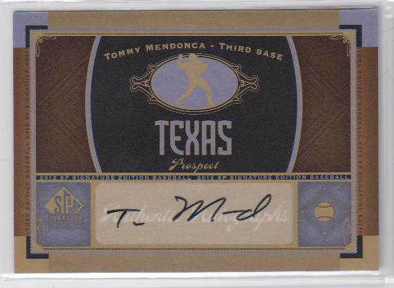 2012 SP Signature #TEX8 Tommy Mendonca F