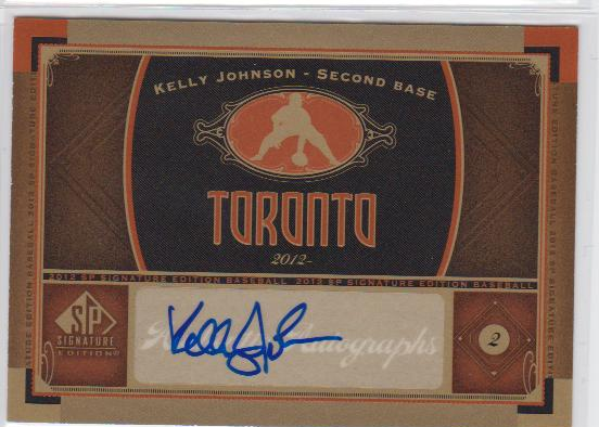 2012 SP Signature #TOR4 Kelly Johnson F
