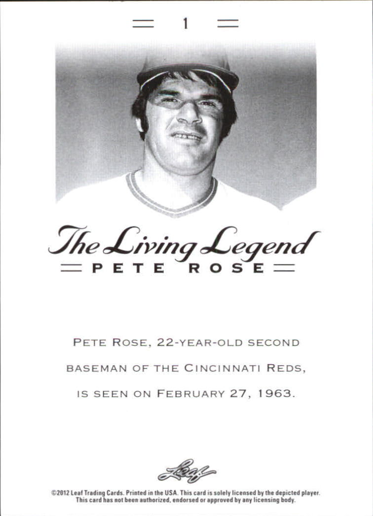 2012 Leaf Pete Rose The Living Legend #1 Pete Rose back image