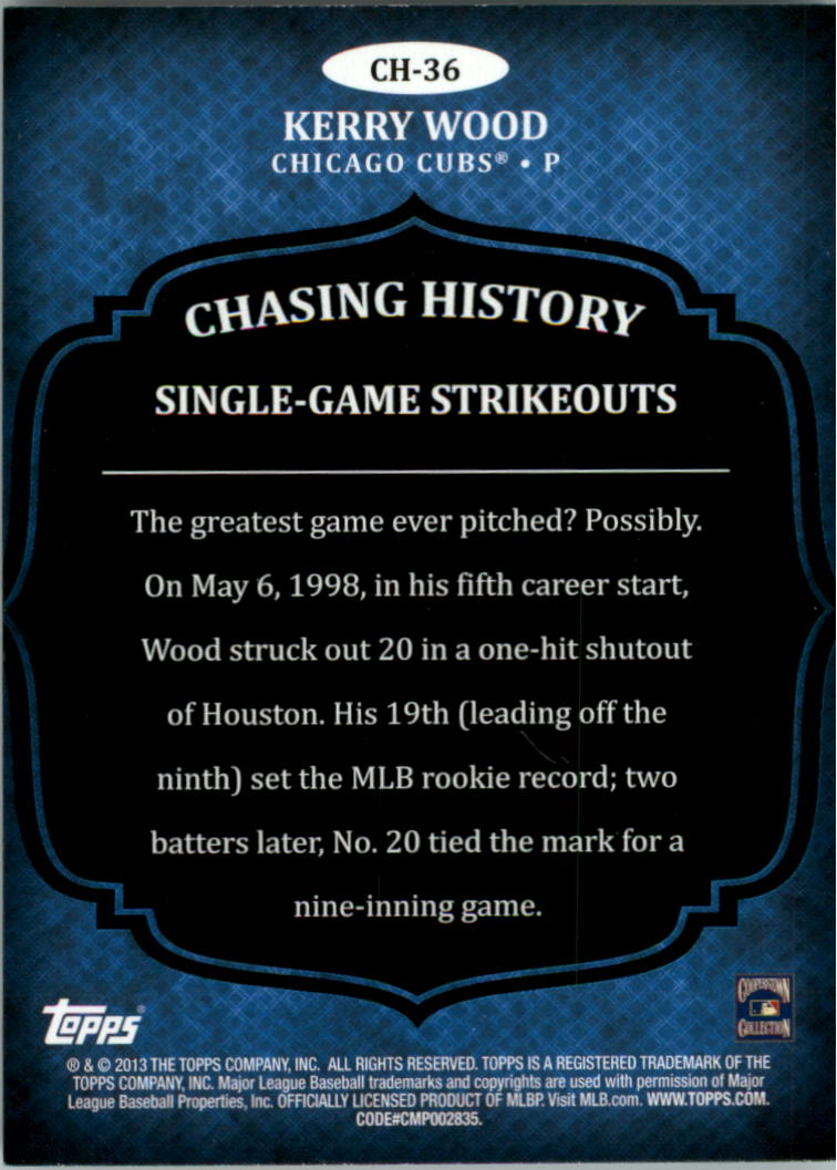 2013 Topps Chasing History #CH36 Kerry Wood