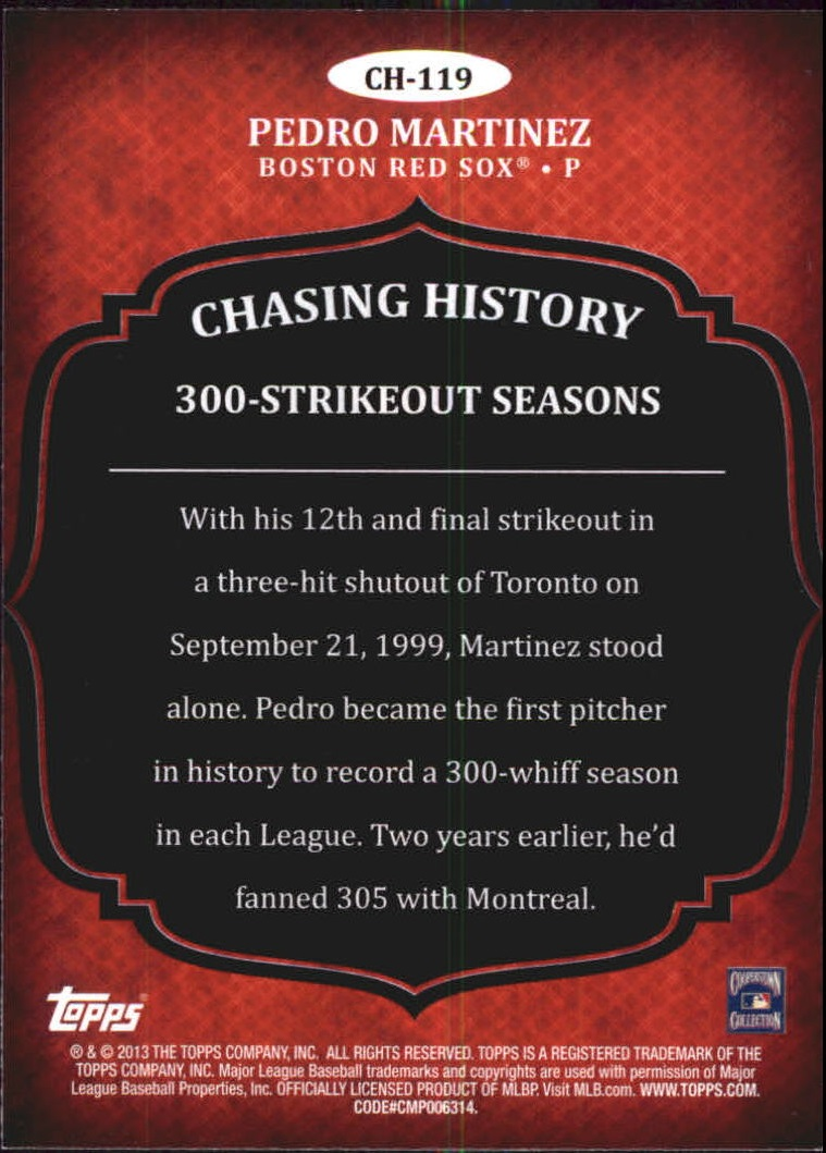 2013 Topps Chasing History #CH119 Pedro Martinez