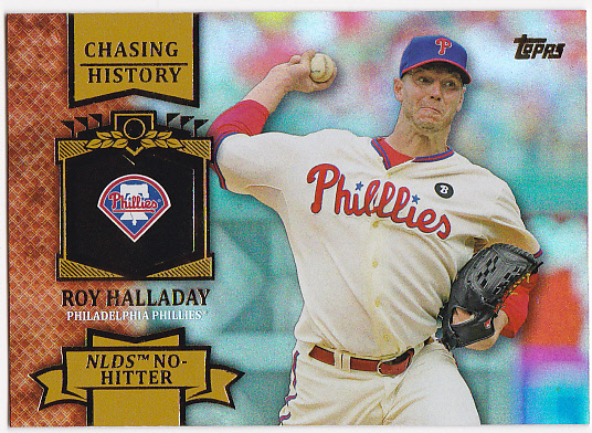 2013 Topps Chasing History Holofoil Gold #CH1 Roy Halladay