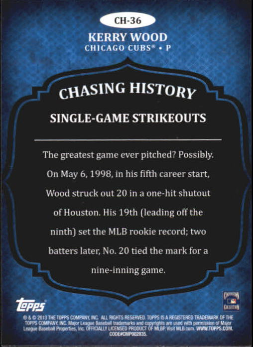 2013 Topps Chasing History Holofoil Gold #CH36 Kerry Wood