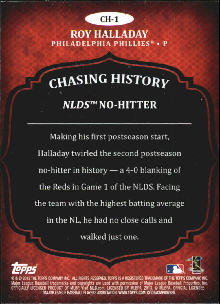 2013 Topps Chasing History Holofoil #CH1 Roy Halladay