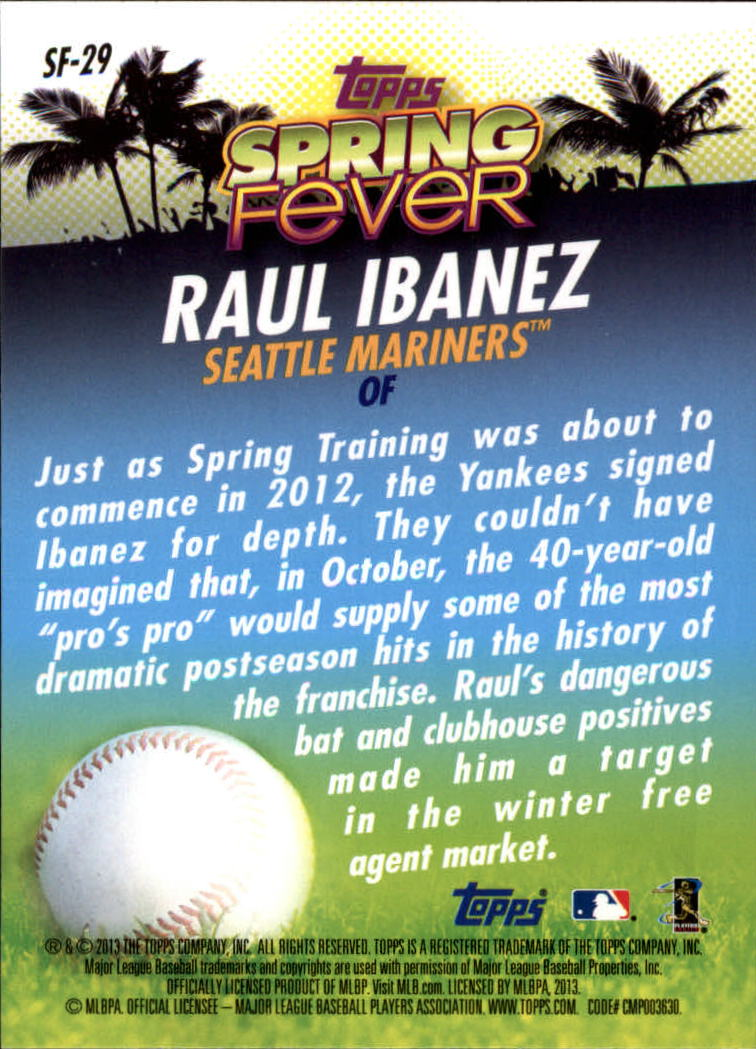 2013 Topps Spring Fever #SF29 Raul Ibanez