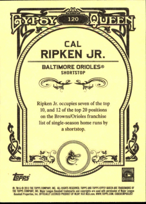 2013 Topps Gypsy Queen #120 Cal Ripken Jr. back image