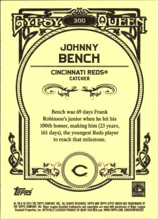 2013 Topps Gypsy Queen #300 Johnny Bench back image