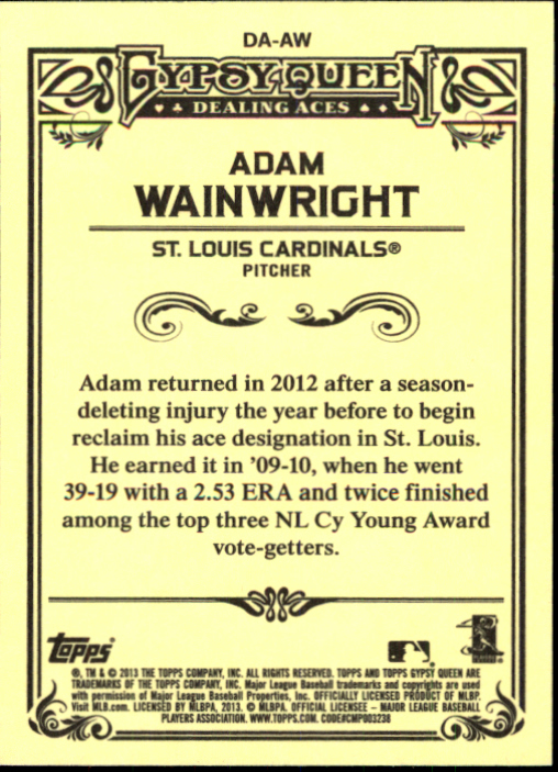 2013 Topps Gypsy Queen Dealing Aces #AW Adam Wainwright back image