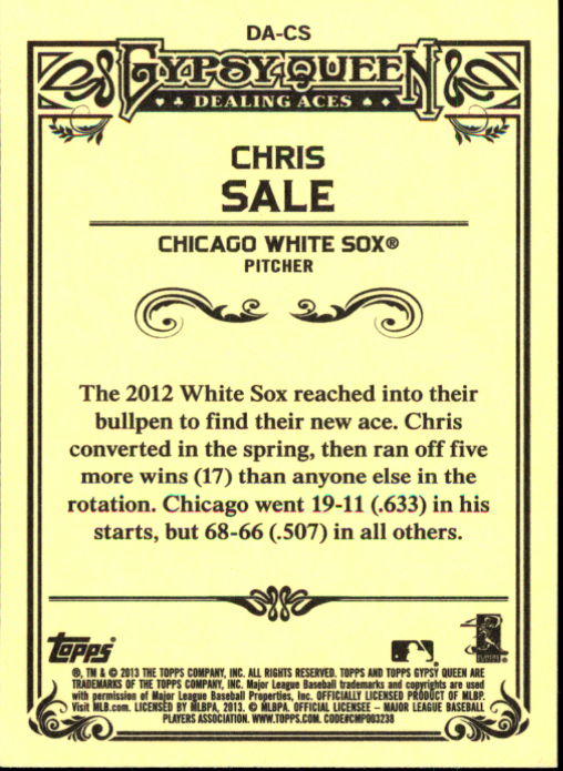 2013 Topps Gypsy Queen Dealing Aces #CS Chris Sale back image