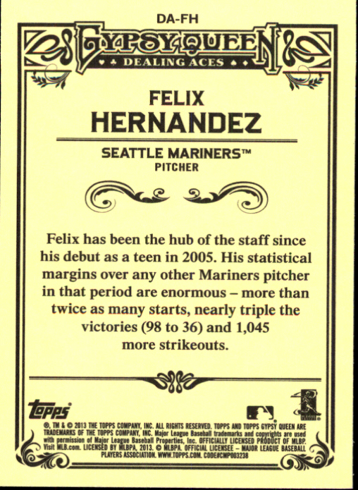 2013 Topps Gypsy Queen Dealing Aces #FH Felix Hernandez back image