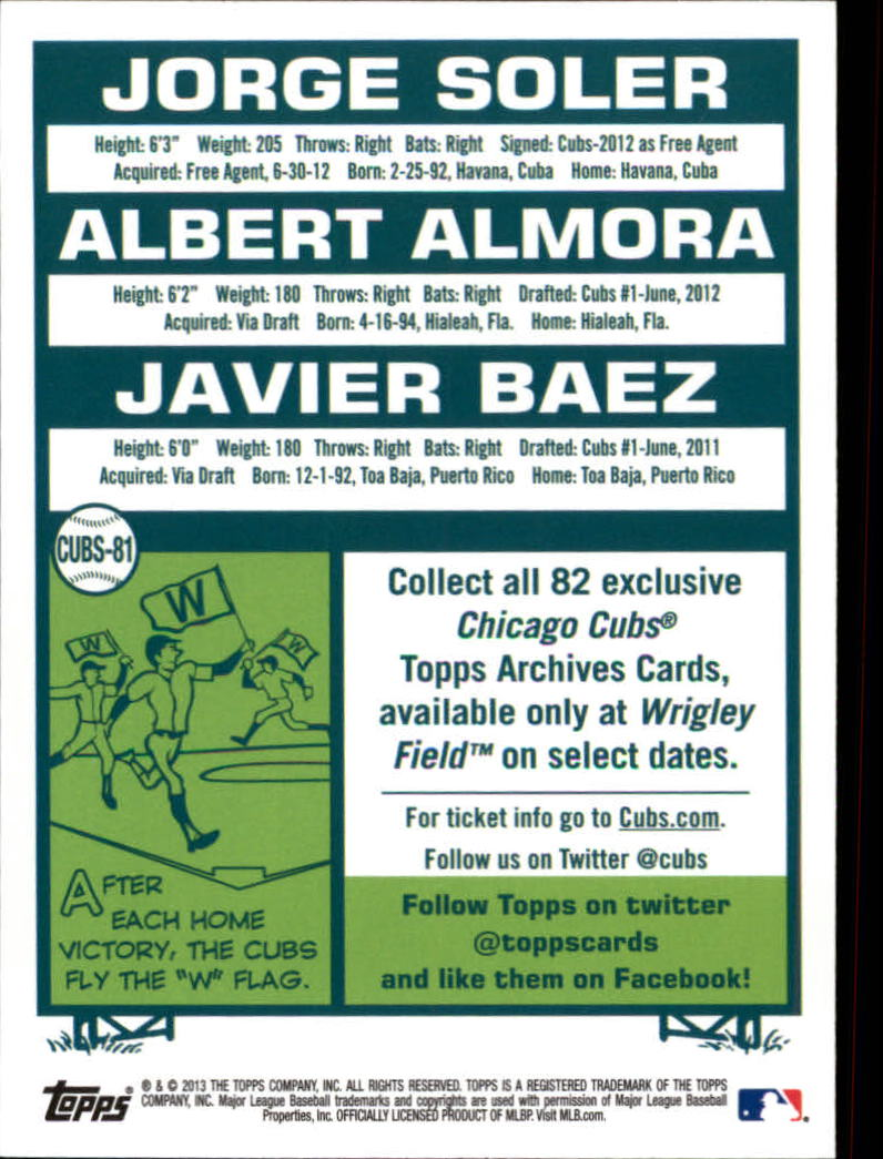 2013 Cubs Topps Archives Season Ticket Holder #81 Jorge Soler/Albert Almora/Javier Baez