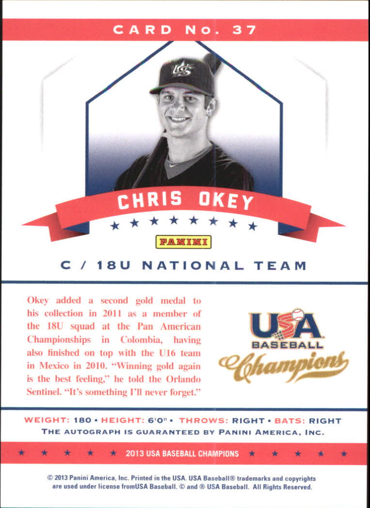 2013 USA Baseball Champions National Team Certified Signatures #37 Chris Okey/299 back image