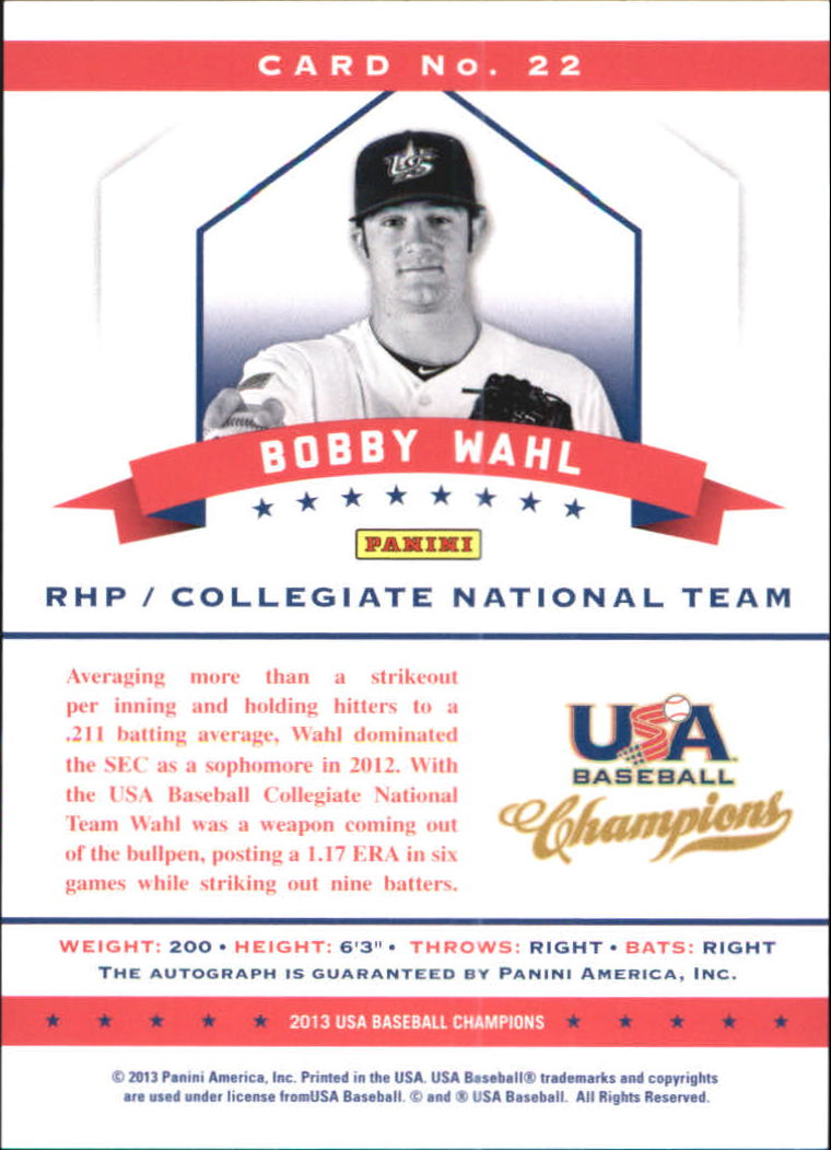 2013 USA Baseball Champions National Team Certified Signatures Red Ink #22 Bobby Wahl