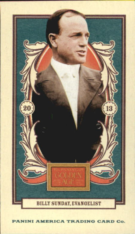 2013 Panini Golden Age Mini American Caramel Blue Back #2 Billy Sunday