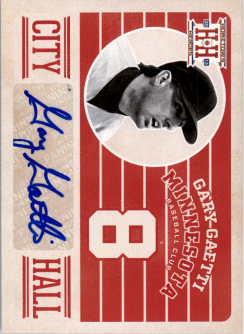 2013 Hometown Heroes City Hall Signatures #1 Gary Gaetti