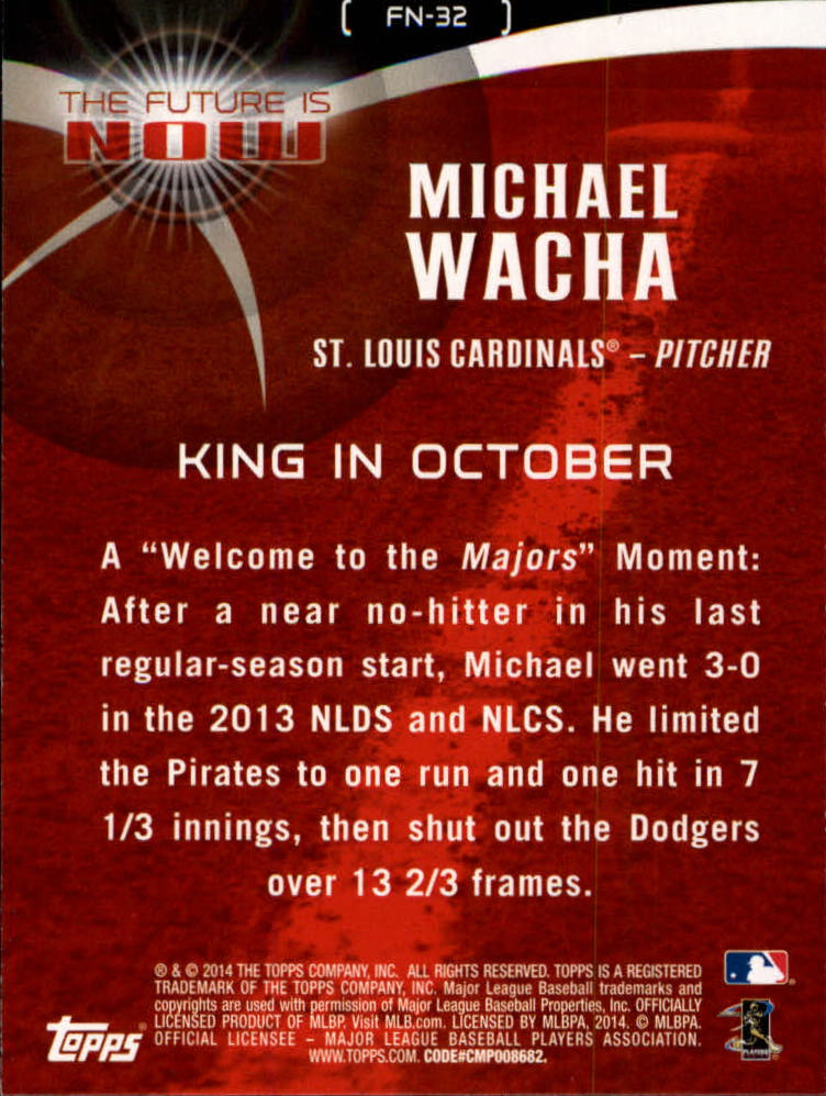 2014 Topps The Future is Now #FN32 Michael Wacha