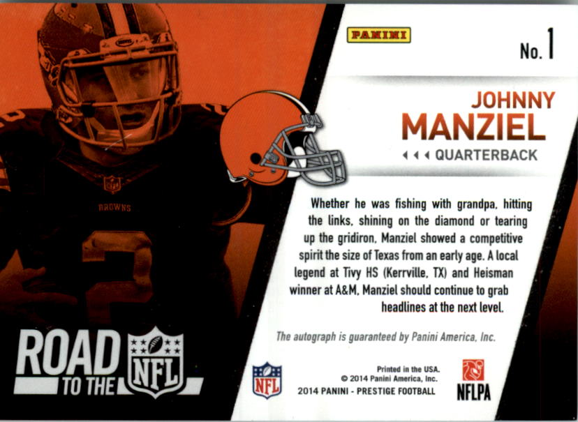 2014 Prestige Road to the NFL Signatures #1 Johnny Manziel