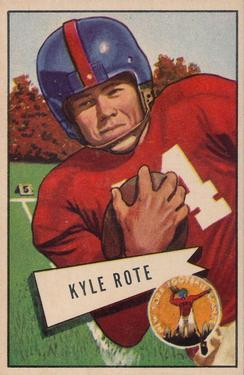 1952 Bowman Large #28 Kyle Rote SP RC