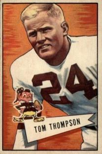 1952 Bowman Small #26 Tommy Thompson LB RC