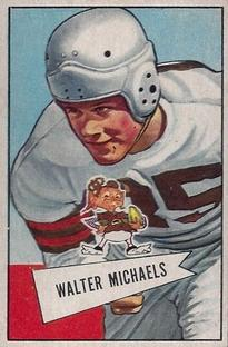 1952 Bowman Small #62 Walt Michaels RC