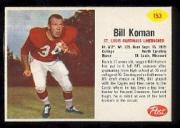 1962 Post Cereal #153 Bill Koman SP