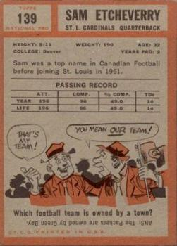 1962 Topps #139 Sam Etcheverry back image