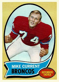 1970 Topps #198 Mike Current RC