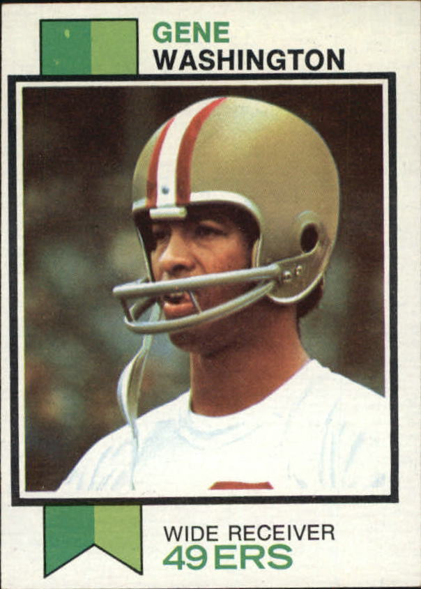 1973 Topps #460 Gene Washington 49er