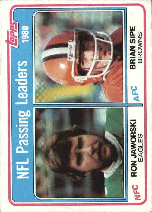 1981 Topps #1 Passing Leaders/Ron Jaworski/Brian Sipe