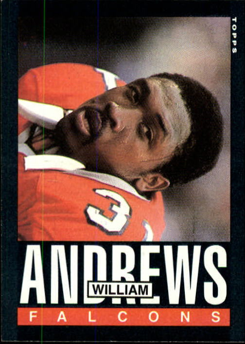 1985 Topps #11 William Andrews
