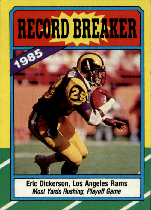 1986 Topps #2 Eric Dickerson RB/Most Yards Rushing:/Playoff Game